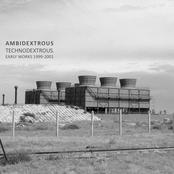 Ambidextrous - Technodextrous (Early Works 1999-2001)