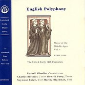 Music of the Middle Ages, Vol 4:  English Polyphony of the 13th & Early 14th Centuries