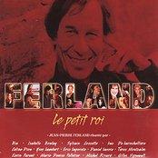 Le Petit Roi - Jean-Pierre Ferland Chanté par Divers Artistes