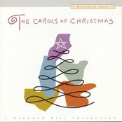 The Carols Of Christmas - A Windham Hill Collection