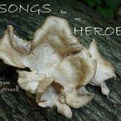 Songs for my Heroes