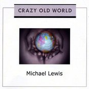Crazy Old World