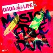 Dada Life's Musical Freedom