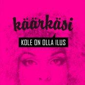 Kole On Olla Ilus(It`s Ugly to Be beautiful)