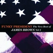 Funky President...The Very Best Of James Brown Volume 2