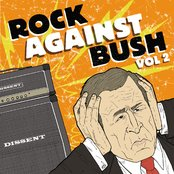 Rock Against Bush, Volume 2