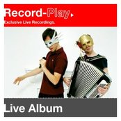 Record-Play presents - The Presets live in London