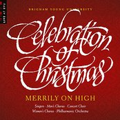 Merrily on High: Celebration of Christmas (Live at BYU)