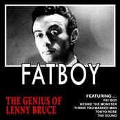 Fatboy - The Genius Of Lenny Bruce (Remastered)