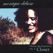 Choose the Experience, vol. 2: Closer