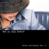 Who Is Jill Scott?: Words and Sounds, Vol. 1
