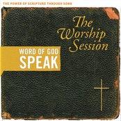 Word Of God Speak: The Worship Session