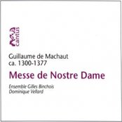 Guillaume De Machaut- Messe De Notre Dame
