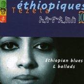 Ethiopiques 10, Tezeta, Ethiopian blues and ballad