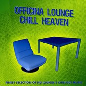 Officina Lounge - Chill Heaven