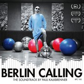 Berlin Calling - The Soundtrack by Paul Kalkbrenner