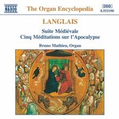 LANGLAIS: Suite Medievale / Cinq Meditations sur l'Apocalypse
