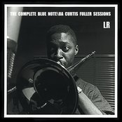 The Complete Blue Note/UA Curtis Fuller Sessions