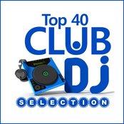 Club Dj Selection - Top 40