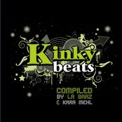 Kinky Beats - Compiled by La Baaz & Kara Mehl