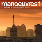 manoeuvres 1 - a collection of vancouver electronica