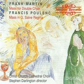 Poulenc: Mass in G, Salve Regina / Martin: Mass for Double Choir