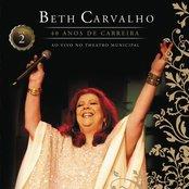 Beth Carvalho - 40 Anos De Carreira - Ao Vivo No Theatro Municipal - Vol. 2