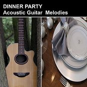 Dinner Party Acoustic Guitar Melodies