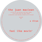 album Feel Like Movin' by The Juan Maclean