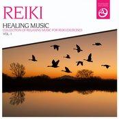 Reiki Healing Music, Vol. 1