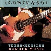 Conjunto! Texas-Mexican Border Music: Volume 2