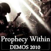 Prophecy Within Demos 2010