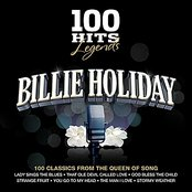 100 Hits Legends - Billie Holiday
