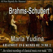 Brahms, Schubert - Maria Yudina, Rhapsody in G Minor Op.79 No.2