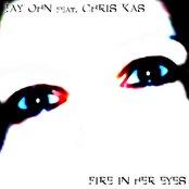Fire In Her Eyes (Feat. Chris Kas)