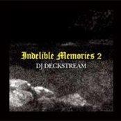 Indelible Memories 2