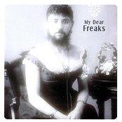 My Dear Freaks