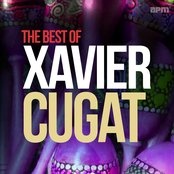 The Best of Xavier Cugat