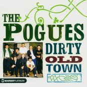 Dirty Old Town: The Platinum Collection