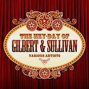 The Hey-Day Of Gilbert & Sullivan