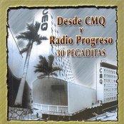 Desde CMQ Y Radio Progreso - 30 Pegaditas