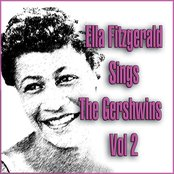 Ella Fitzgerald Sings The Gershwins Vol 2