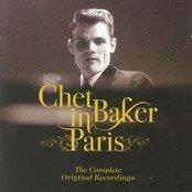 Chet Baker In Paris - The Complete Original Recordings
