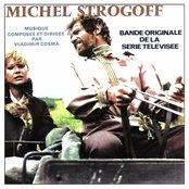 Bande Originale de la serie televisee Michel Strogoff