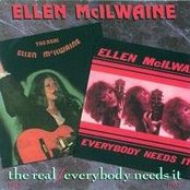 The Real Ellen McIlwaine/Everybody Needs It