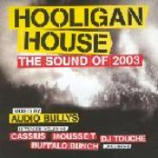 Hooligan House - The Sound Of 2003