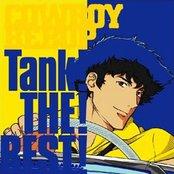 Cowboy Bebop: Tank! THE! BEST!