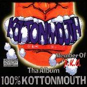 100% Kottonmouth