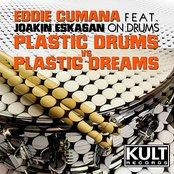 Kult Records Presents: Plastic Dreams VS Plastic Drums (Plastic Drums Part 2) [feat. Joakin Eskasan] - EP
