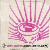 Serene Velocity - A Stereolab Anthology